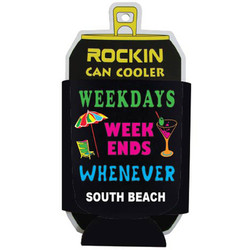 WEEKDAY, WEEKENDS, WHENEVER, Can Cooler