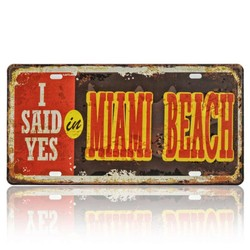 I Said Yes In Miami Beach, Souvenir License Plate