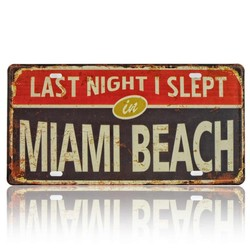 Last Night i Slept In Miami Beach, Souvenir License Plate