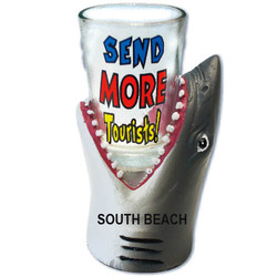 SEND MORE TOURISTS. Shark Shot Glass