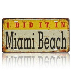 I Did It In Miami Beach, Souvenir License Plate