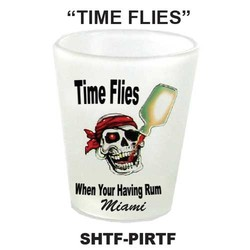 TIME FLIES, PIRATE FROSTEDSHOT GLASS