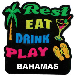 REST EAT DRINK PLAY PVC MAGNET