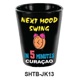 NEXT MOOD SWING 5 MINUTES SHOT GLASS