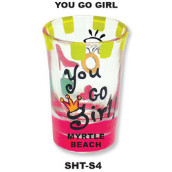 YOU GO GIRL. Hand Painted Shot Glass.