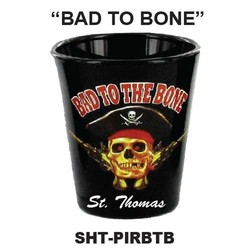 BAD TO BONE, PIRATE BLACK SHOT GLASS