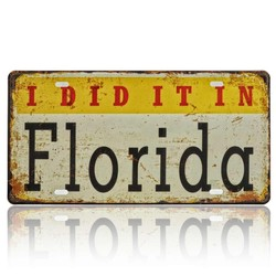 I Did It In Florida, Souvenir License Plate