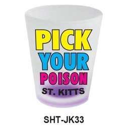 PICK YOUR POISON SHOT GLASS