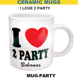 I Love To Party Mug