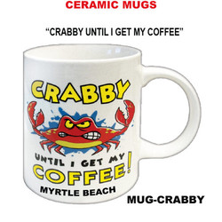 Crabby Until I Get My Coffee Ceramic Mug
